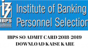 ibps specialist officer admit card kaise download kare